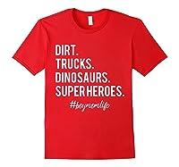 Dirt Trucks Dinosaurs Superheroes Boy Mom Shirts Red