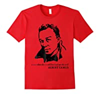 Albert Camus Quote Tshirt T T Shirt Red