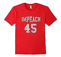 Impeach 45 Anti Trump T Shirt Not My President Shirt Red