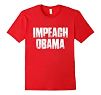 Impeach Obama 2019 T Shirt Red