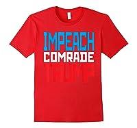 Impeach Soviet Comrade Traiter President Trump T Shirt Red