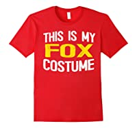 I'm Really A Fox Shirt This Is My Human Costume T-shirt Red