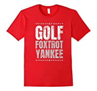 Golf Foxtrot Yankee Military Rude Adult S Gift Shirts Red