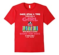 Funny There Was A Girl Who Really Loved Books Dogs Librarian Premium T Shirt Red