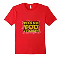 Thank You Veterans American Army Veterans Day Gift T Shirt Red