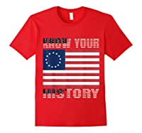 Betsy Ross Flag 1776 Vintage American Know Your History T Shirt Red