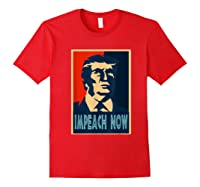 Impeach Trump Now Nancy Funny Vintage Gift T Shirt Red