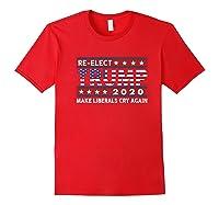Trump 2020 Make Liberals Cry Again Donald Trump Election Premium T Shirt Red