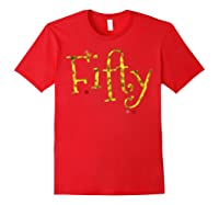 Fifty - 50 Year Old Shirt Funny Vintage 50th Birthday Gift Red