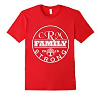 Crm Family Strong 2019 Family Reunion Shirt Red
