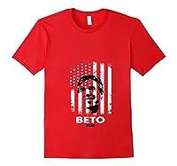 Beto O Rourke Usa Flag President Retro Vintage Orourke Gift T Shirt Red
