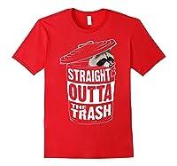 Straight Outta The Trash | Cool Trash Panda Gift T-shirt Red