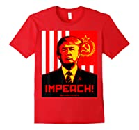Trump Protest Resist Impeach Russia Propaganda Shirt Red