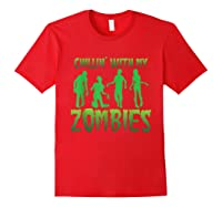 Chillin' With My Zombies Halloween Zombie Apocalypse Gift Shirts Red