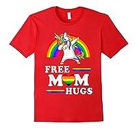 Free Mom Hugs Unicorn Lgbt Pride Rainbow Gift Shirts Red