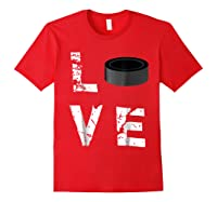 Love Hockey Puck Funny Sports Valentine S Day T Shirt Red