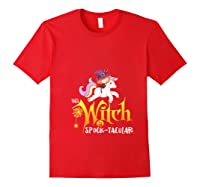 Unicorn Pony This Witch Is Spook Tacular Cute Girls Kawaii Shirts Red