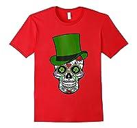 Sugar Skull St Patrick S Day T Shirt Saint Patty S Day Gift Red