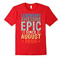 Legendary Awesome Epic Since August 1955 64 Years Old Shirt Red