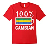Gambia Flag T Shirt 100 Gambian Battery Power Tee Red