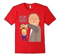 Putin S Puppet Donald Trump Anti Trump Impeach Trump Gift T Shirt Red