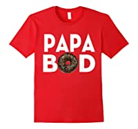 S Donut Papa Bod T Shirt Funny Father S Day Gift Red