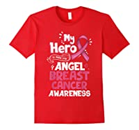 My Hero Is Now My Angel Breast Cancer Awareness Tshirt Gifts T Shirt Red