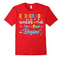 3rd Grade Where The Adventure Begins Third Back To Shirts Red