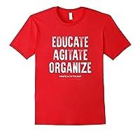 Educate Agitate Organize Anti Trump Impeach T Shirt Red