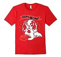 Happy Birthday Cavalier King Charles Spaniel Dog Tshirt Red