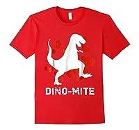Dino Mite T Rex Dinosaur Valentine S Day Funny T Shirt Red