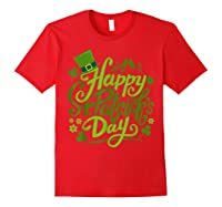 Happy St Patrick S Day T Shirt Funny Saint Patricks Gifts Red