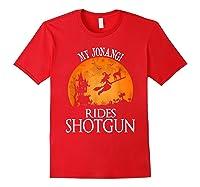 Jonangi Rides Shotgun Dog Lover Halloween Party Gift T-shirt Red