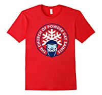 Church Of Powder Day Saints Royal Emblem Skiing Shirt Red