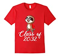 Sloth Class Of 2032 Back To School Gift Shirts Red