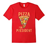 Impeach Trump Pizza For President Pizza Lovers T Shirt Red