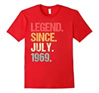 Legend Since July 1969 T Shirt Vintage 50th Birthday Gifts Red