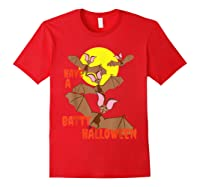 Have A Batty Halloween Happy Halloween Shirts Red