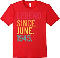 Legend Since June 1945 76th Birthday 76 Years Old Vintage T-shirt Red