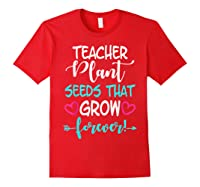 Teas Inspirational Quote School Teas Mm Shirts Red