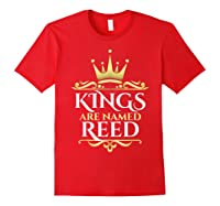 Kings Are Named Reed Shirts Red