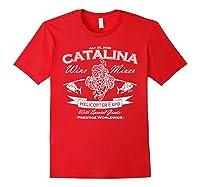 Catalina Wine Mixer Gifts Shirts Red
