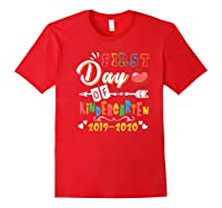 First Day Of Kindergarten Cute Gift For Teas Shirts Red