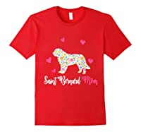 Saint Bernard Mom Shirt For Dog Lovers Mothers Day Red