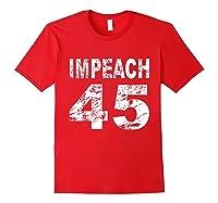 Impeach 45 Shirt Red