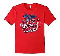 Happy Veteran's Day Patriot Military Memorial Gift Tee Premium T-shirt Red