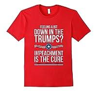 86 45 Impeach Trump Shirt Feeling A Bit Down In The Trumps Red