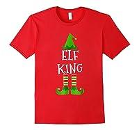 Elf King Matching Family Group Christmas Tshirt Red