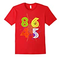 8645 Impeach Trump Anti Trump 8645 T Shirts Red