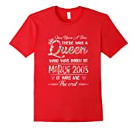 Girls 16th Birthday Queen March 2003 16 Years Old Shirts Red